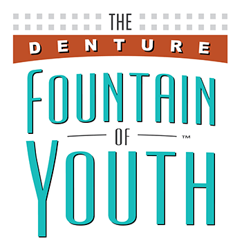 Denture Fountain of Youth®